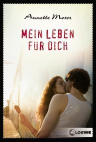 Books a Week: R: Mein Leben für dich von Annette Moser