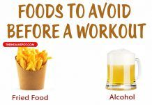 FOODS YOU SHOULD AVOID BEFORE A WORKOUT