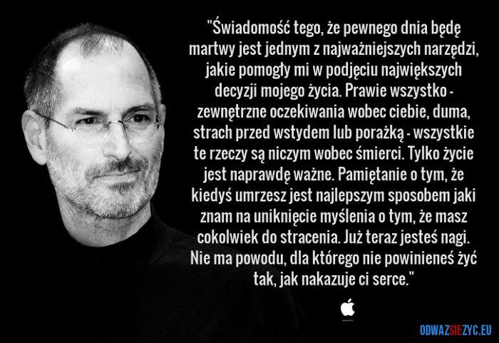 Żyj jak nakazuje ci serce - Steve Jobs