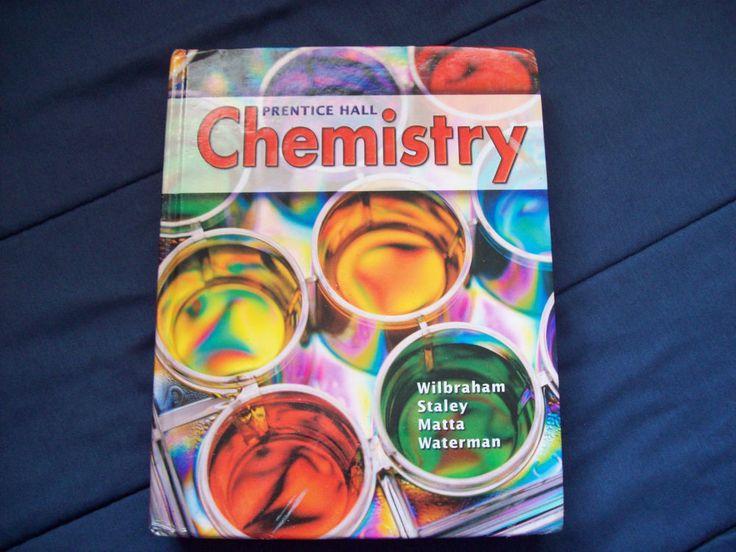 Prentice Hall Chemistry Textbook by Antony Wilbraham Dennis Staley Michael Matta