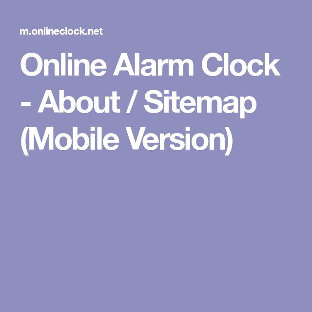 Online Alarm Clock - About / Sitemap (Mobile Version)