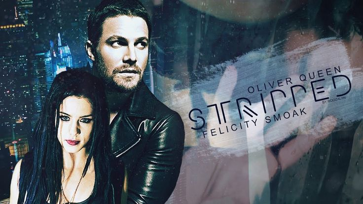 Oliver & Felicity • Stripped (18+) Olicity Hot.