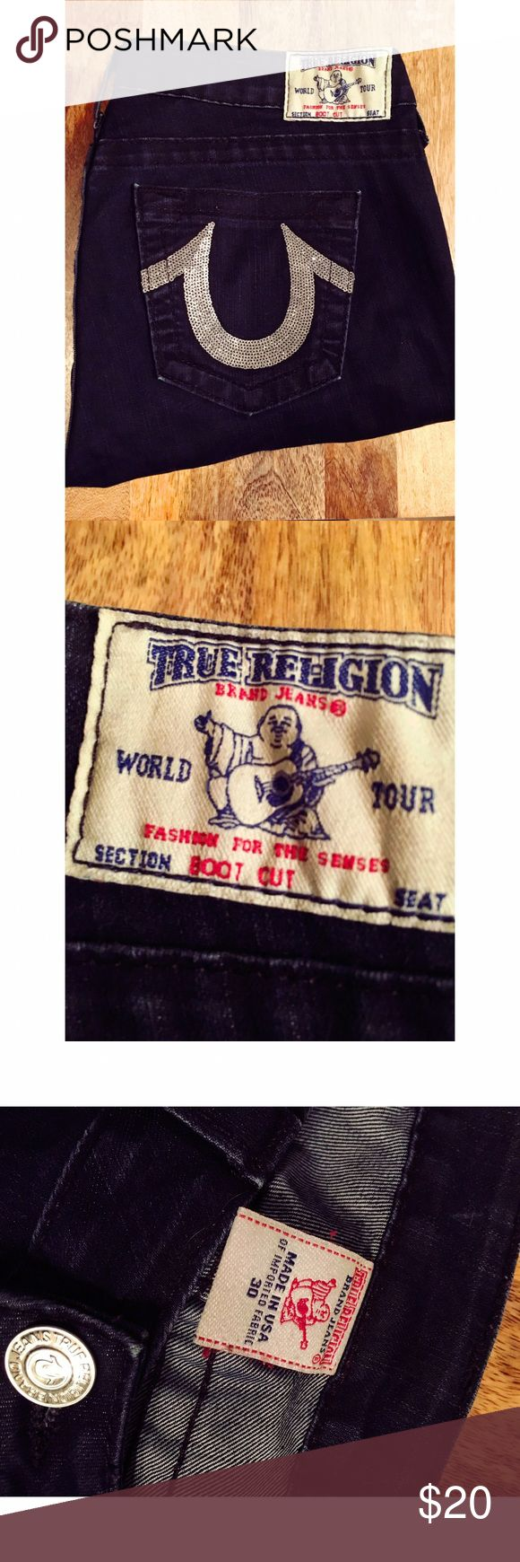 Size 30 True Religion jeans Size 30 true religion jeans. Dark color with sparkly designs on back. Boot cut. Super cute and stretchy. Have some ware on the bottom of legs. True Religion Jeans Boot Cut