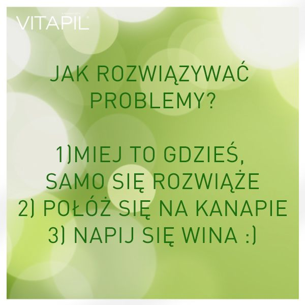 Jak rozwiązać problemy? #vitapil #sposoby #złotemyśłi #problem #solved
