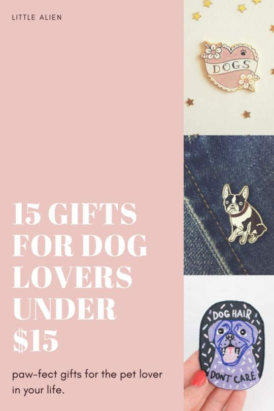 15 Gifts for Dog Lovers Under $15!     If you're looking for the perfect gift for the pet lover in your life, look no further! I've written up a budget friendly gift guide featuring paw-fect gifts ideas.    http://www.littlealien.com.au/gift-ideas/15-gifts-dog-lovers-15/ #dog #dogs #giftidea #giftguide #budget #budgetgiftideas #etsy #etsyfinds #pin #pingame #patch #doggift #animalgift