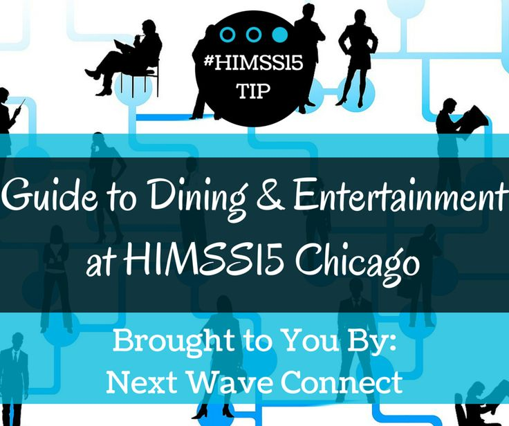 Not sure where to eat or what to see while at #HIMSS15 in Chicago? Check out this blog featuring some favorite restaurants and attractions from NWC members and staff! http://goo.gl/ZIbfIM