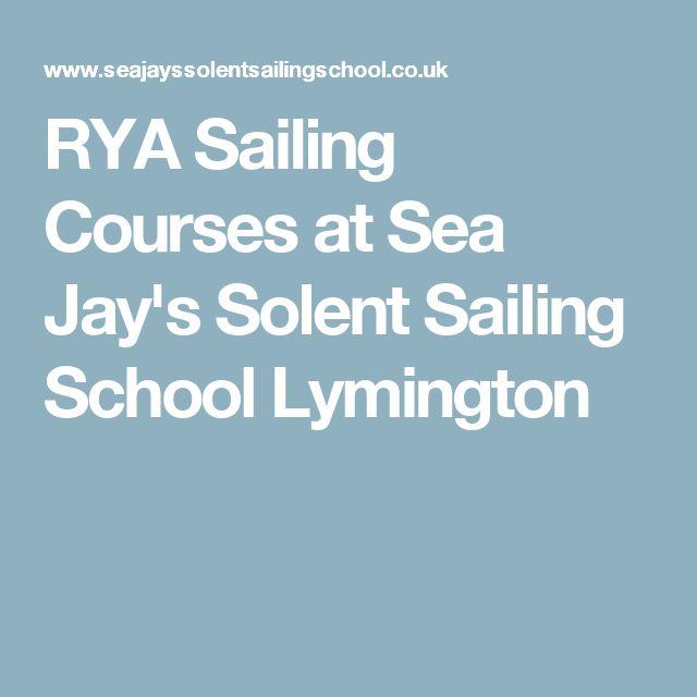 RYA Sailing Courses at Sea Jay's Solent Sailing School Lymington