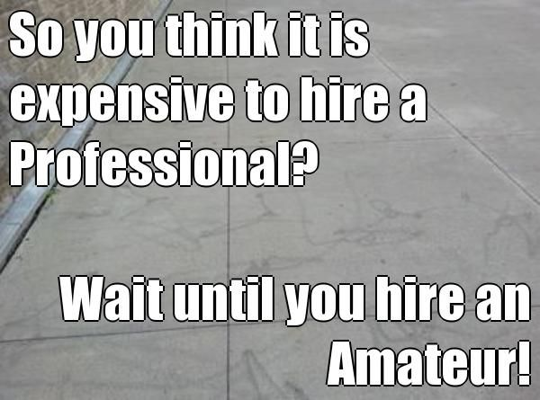 So you think it is expensive to hire a Professional? Wait until you hire an Amateur! Make sure the pressure washing company you hire is a professional. Find a contractor through the PWNA.