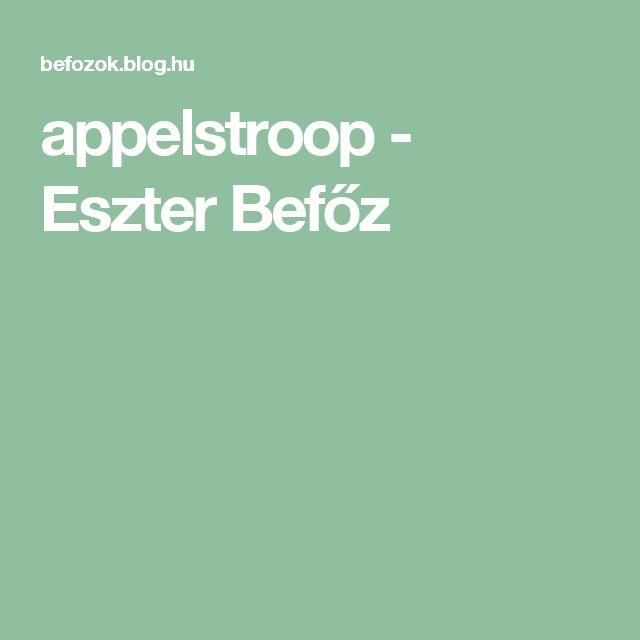 appelstroop - Eszter Befőz