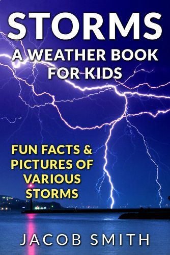 Free now, may not be later. Storms! A Weather Book for ... - photo#26