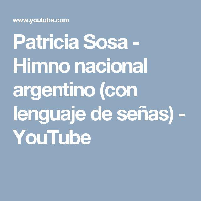 Patricia Sosa - Himno nacional argentino (con lenguaje de señas) - YouTube