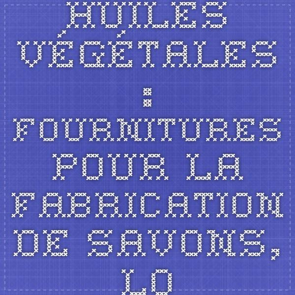 Huiles végétales : Fournitures pour la fabrication de savons, lotions et cosmétiques, | Canada, États-Unis - Saffire Blue