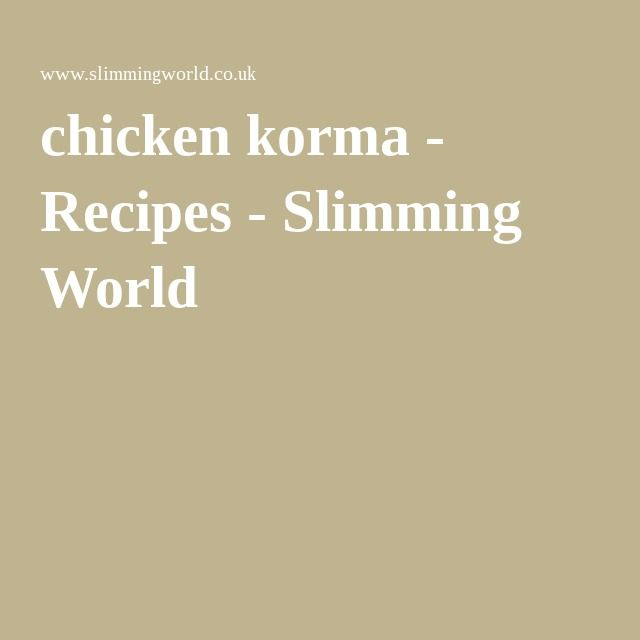 Best 25 Slimming World Chicken Korma Ideas Only On Pinterest Slimming World Korma Slimming