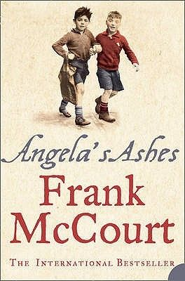 """Angela's Ashes    """"When I look back on my childhood I wonder how I managed to survive at all. It was, of course, a miserable childhood: the happy childhood is hardly worth your while. Worse than the ordinary miserable childhood is the miserable Irish childhood, and worse yet is the miserable Irish Catholic childhood.""""    So begins the luminous memoir of Frank McCourt"""