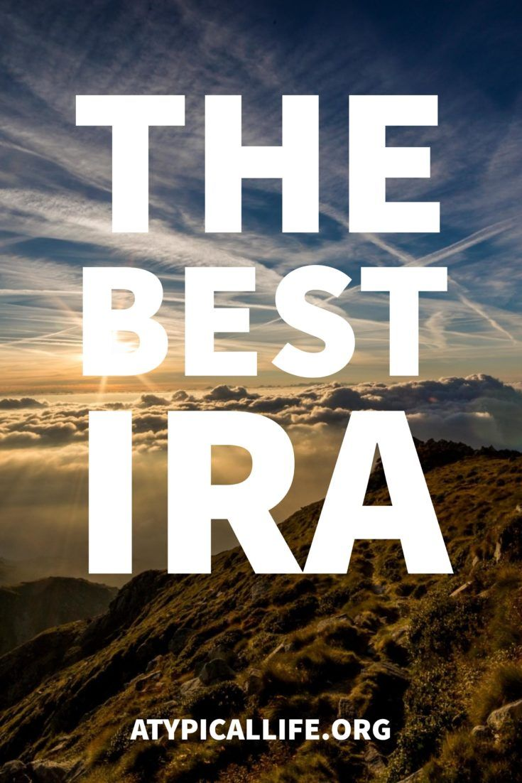 The best IRA. Roth vs traditional IRA comparison.