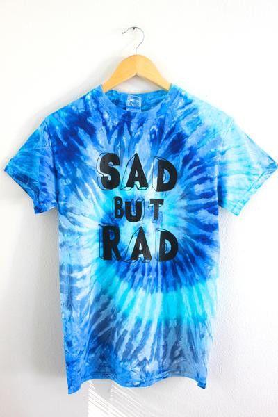 Sad But Rad Blue Tie-Dye Graphic Unisex Tee