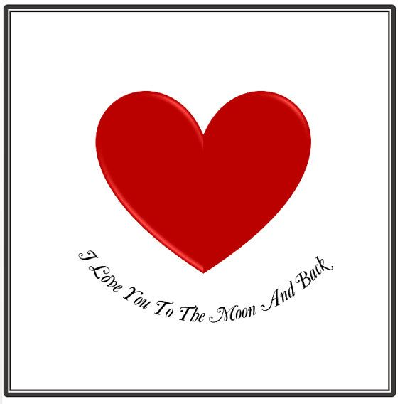 I love you to the moon and back. Words cradle a red heart. by TinkerTailorDesign