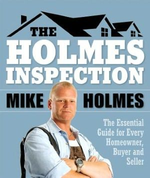 Love Mike! I have learned so much from watching his show. Mike Holmes is the star of the popular HGTV program Holmes on Homes program, where, in every episode, he and his trusty renovation crew fix renovation disasters. Mike has more than two decades of construction experience and was schooled by his father, a master plumber, in all aspects of construction and renovation.