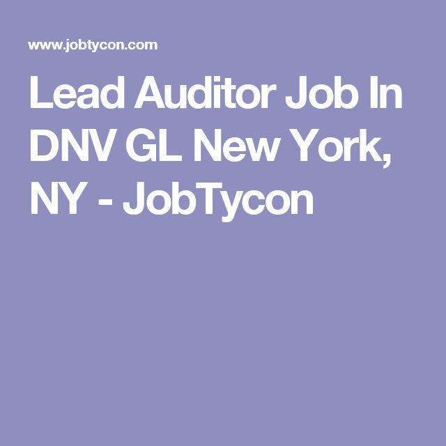 Lead Auditor Job In DNV GL New York, NY - JobTycon