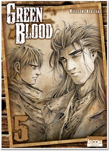 Green Blood T05 / Masasumi Kakizaki