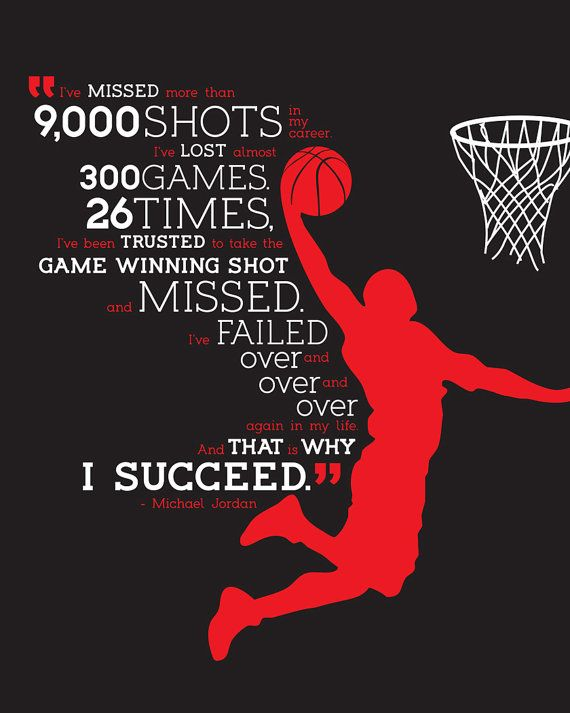 Yeah, Jordan missed a few shots... He also won a few games. - Typographic Poster Michael Jordan Quote by CalleyFlower on Etsy, $15.00