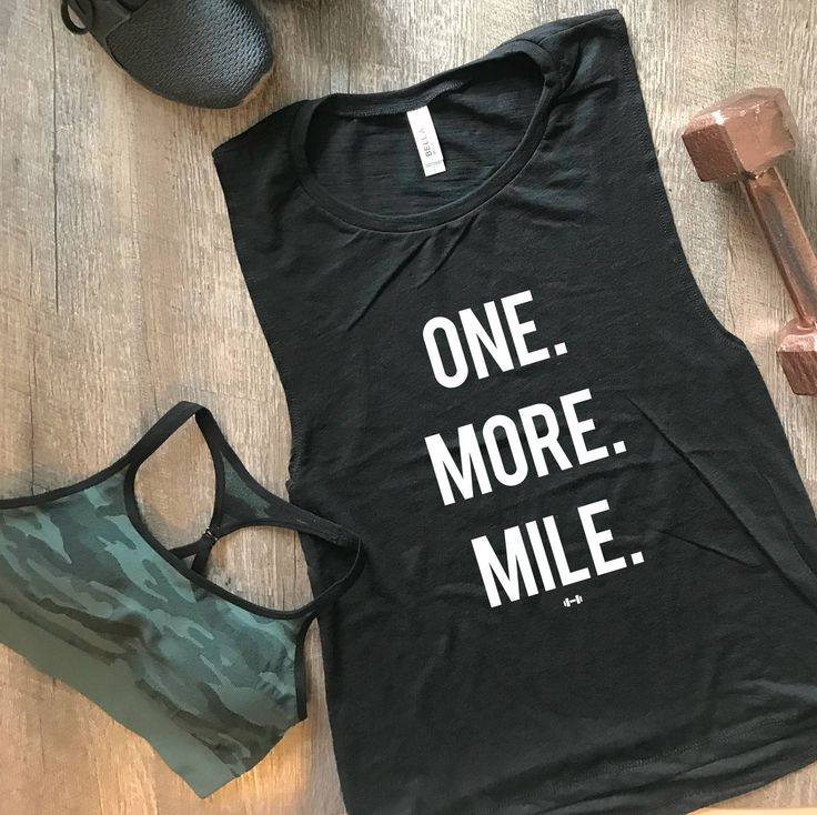One More Mile Muscle Tank, Funny Workout Tank, Gym Tank, Womens Workout Tank, Funny Tank, Motivation Tank, Running Tank, Funny Running Tank