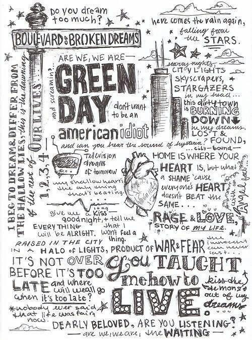 Green day- Let me just say that I have notebooks that look like this- Me writing…