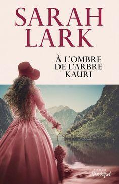 https://www.leslibraires.fr/livre/11424703-a-l-ombre-de-l-arbre-kauri-sarah-lark-archipel