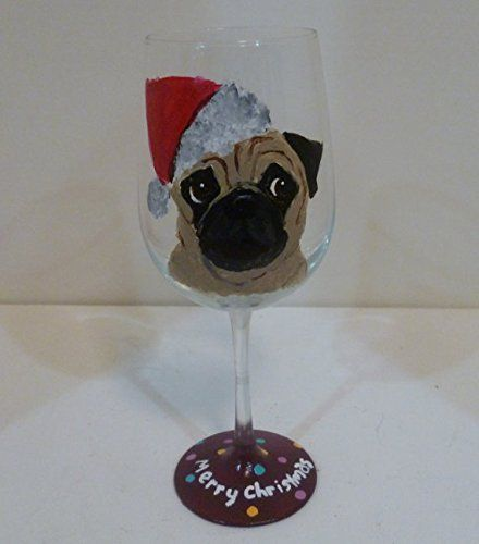 Hand Painted Christmas Pug Dog Wine Glass 'Dougie' -- Trust me, this is great! Click the image. : Handmade Gifts