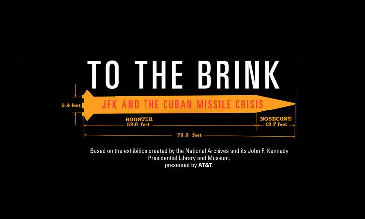 To The Brink: JFK and the Cuban Missle Crisis - Microsite