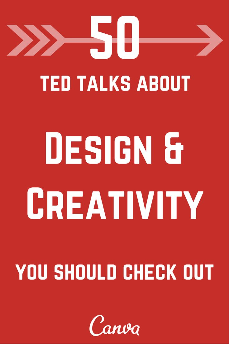50 must watch Ted Talks about #design & creativity from the @canva blog.