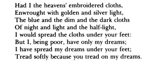 he wishes for the cloths of heaven, w.b.yeats