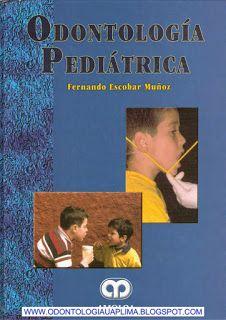 BUY DENTISTRY BOOKS ONLINE: Odontología Pediatrica- Fernando escobar munoz