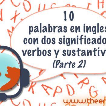 Descubre estas 10 palabras en inglés con varios significados