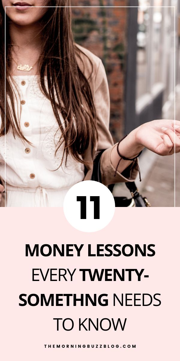 11 Important Money Lessons Every Twenty Something Should Know – The Morning Buzz | Millennial Blogger + Entrepreneur