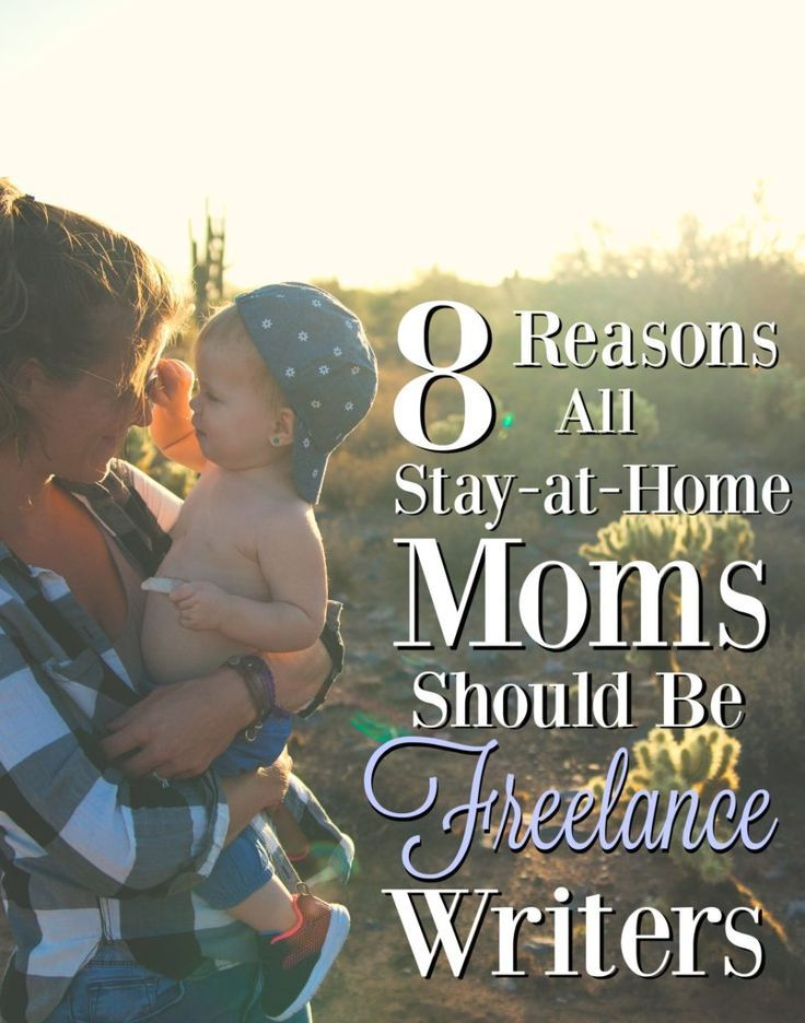 best lance writing images writing prompts  8 reasons all stay at home moms should be lance writers
