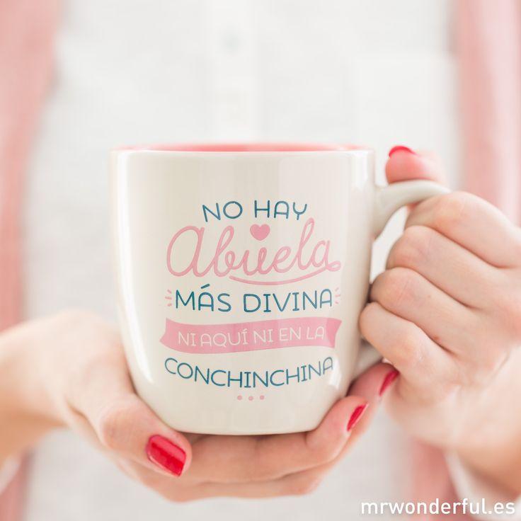 """Taza """"No hay abuela más divina"""". Porque ella es la más dicharachera y se merece una taza que esté a su altura. #mrwonderfulshop #grandma #grandmother #mum #mother #mothersday #mug #coffee #morning #present"""