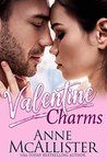 "Valentine Charms by Anne McAllister My rating: 4 of 5 stars Valentine Charms: A Holiday Romance Novel by Anne McAllister. This is Jane ""Janey"" Kitto and Zack Stoner's story. This was a cute and swe…"