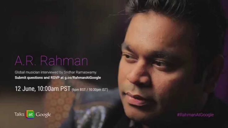 A.R. Rahman @Google