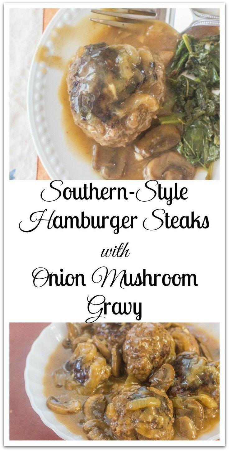 Southern-Style Hamburger Steaks with Onion Mushroom Gravy. 3 ingredients hamburger steaks cooked in a flavorful onion mushroom gravy.
