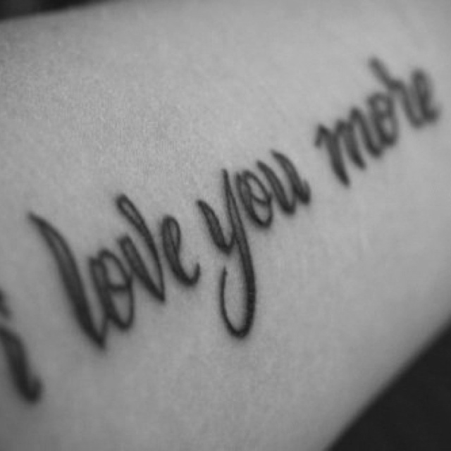 Cute tattoo my dad and used to say this back and forth for Dad i love you tattoo