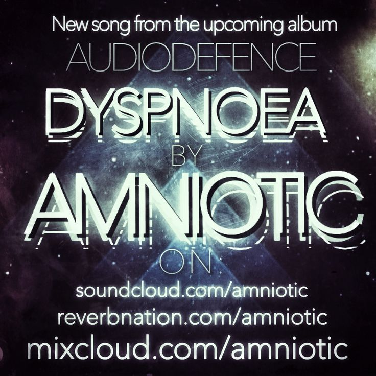 AMNIOTIC - DYSPNOEA New song from the upcoming album AUDIODEFENCE If U Like trance follow the links! soundcloud.com/amniotic | reverbnation.com/amniotic | mixcloud.com/amniotic Any feed is welcome! (Official CommunicationalPic) #AMNIOTIC #DYSPNOEA #new #trance #song #AUDIODEFENCE #upcoming #album #electronic #indipendent #music #SDM #SpaceElectronica #SpaceDanceMusic #MusicForCyborgs #amnioticsound #amnioticofficial #soundcloud #reverbnation #mixcloud #CommunicationalPic #original #graphics