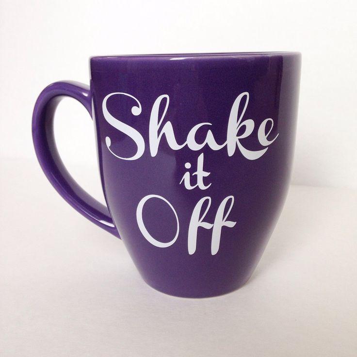 Shake it Off coffee mug by BusyBBoutique on Etsy https://www.etsy.com/listing/213029084/shake-it-off-coffee-mug