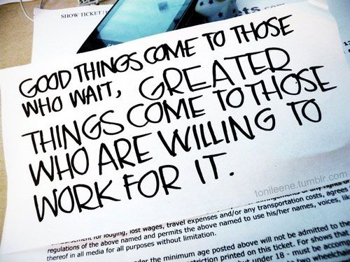 Good Things Come To Those Who Wait, Greater Things Come To