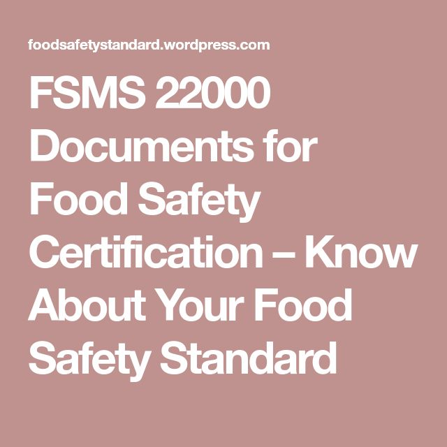 FSMS 22000 Documents for Food Safety Certification – Know About Your Food Safety Standard