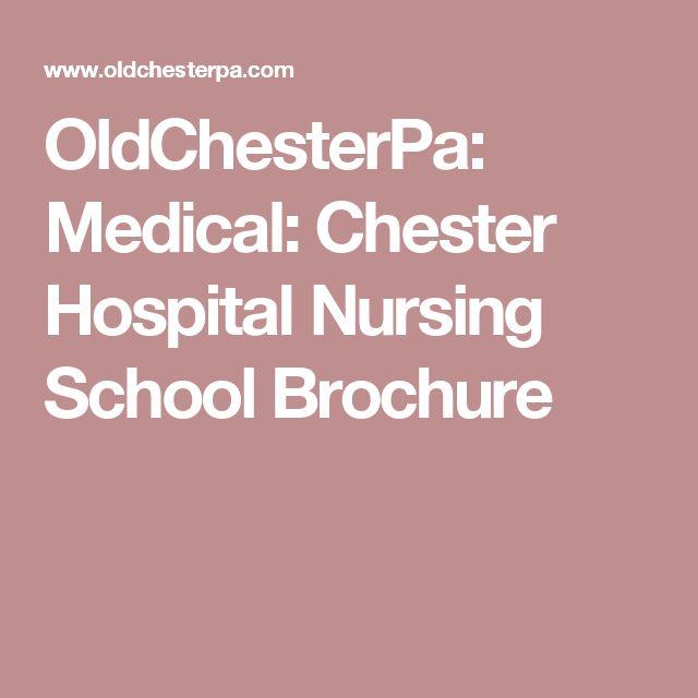 OldChesterPa: Medical: Chester Hospital Nursing School Brochure