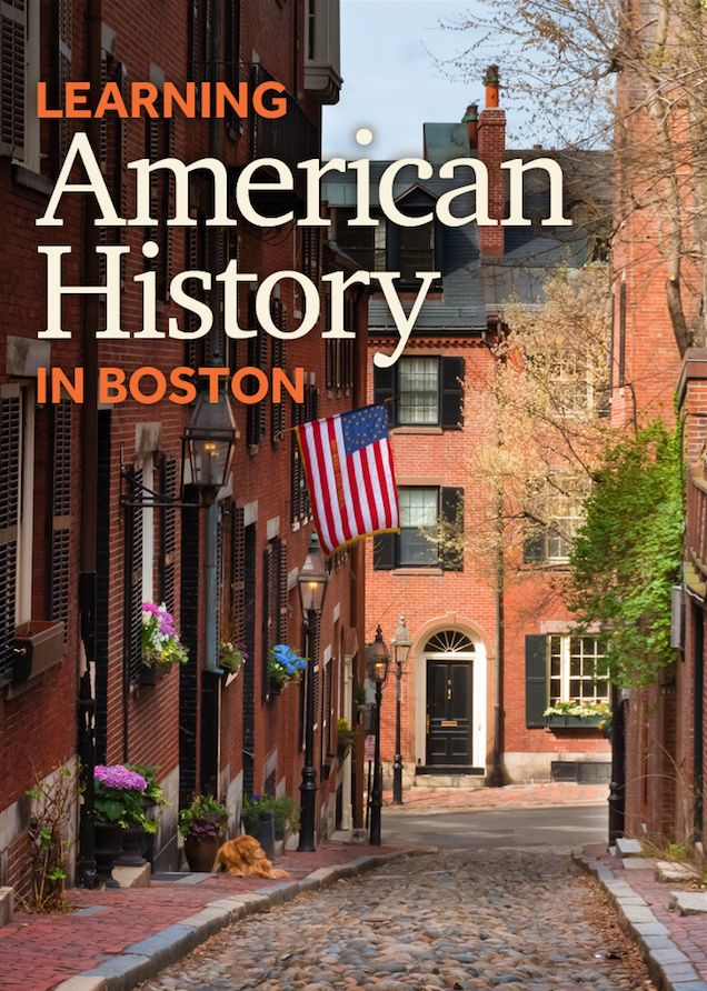 Tons of American history throughout the streets of Boston.