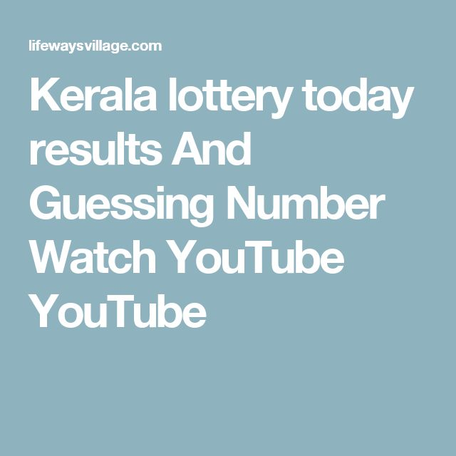 Kerala lottery today results And Guessing Number Watch YouTube YouTube