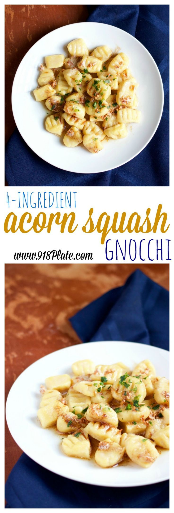Share on Yummly  Eating acorn squash gnocchi with brown butter and crispy garlic will warm your heart and bring the autumn season straight into your kitchen. (Vegetarian)