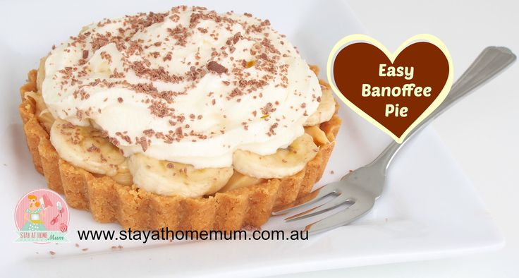 Easy Banoffee Pie | Stay at Home Mum